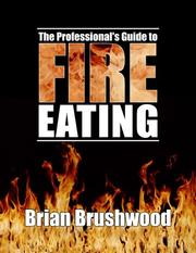 Cover of: The Professional's Guide to Fire Eating