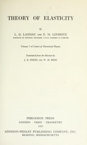 Cover of: Theory of elasticity | Landau, Lev Davidovich