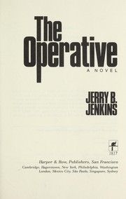 Cover of: The operative | Jerry B. Jenkins