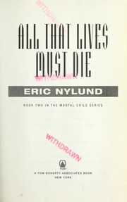 Cover of: All that lives must die