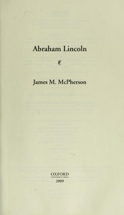 Cover of: Abraham Lincoln: A Presidential Life