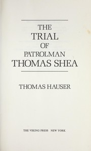 Cover of: The trial of Patrolman Thomas Shea