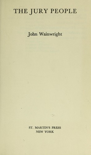 The jury people by John William Wainwright