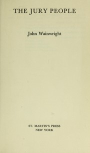 Cover of: The jury people by John William Wainwright