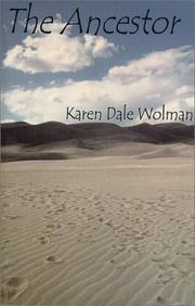 Cover of: The ancestor | Karen Dale Wolman