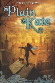 Cover of: Plain Kate | Erin Bow