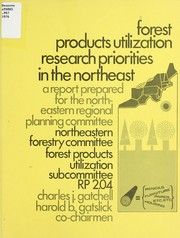 Cover of: Forest products utilization research priorities in the northeast