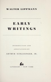 Cover of: Early writings: Introd. and annotations by Arthur Schlesinger, Jr.