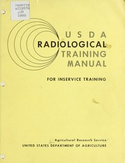 Cover of: USDA radiological training manual for inservice training. | United States. Agricultural Research Service.