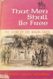 Cover of: That men shall be free