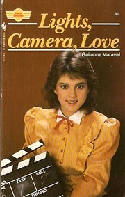 Cover of: Lights, Camera, Love (Sweet Dreams Series #50) | Gailanne Maravel