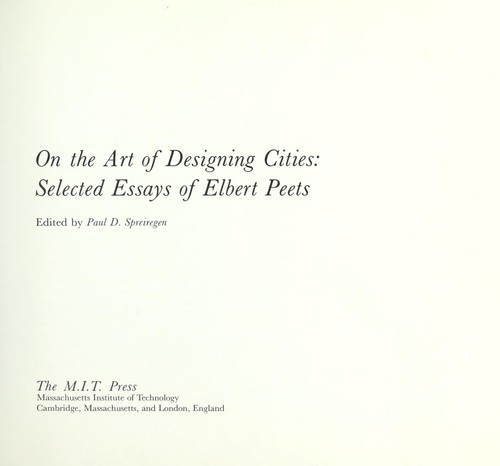 On the art of designing cities by Peets, Elbert
