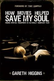 Cover of: How Movies Helped Save My Soul