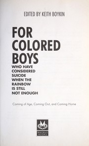 Cover of: For colored boys who have considered suicide when the rainbow is still not enough