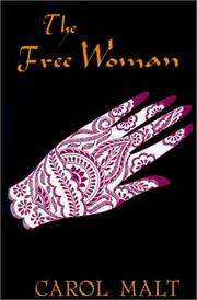 The free woman by Carol Malt