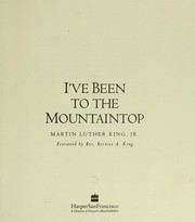 Cover of: I've been to the mountaintop