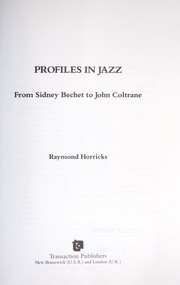 Cover of: Profiles in jazz : from Sidney Bechet to John Coltrane |