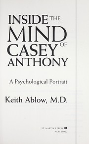 Cover of: Inside the mind of Casey Anthony