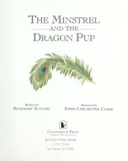 Cover of: The minstrel and the dragon pup | Rosemary Sutcliff