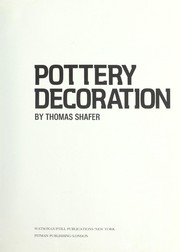 Cover of: Pottery decoration | Thomas Shafer