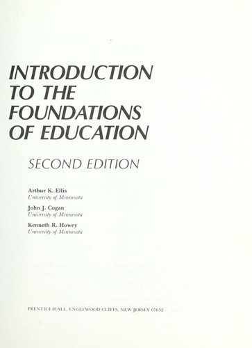 Introduction to the foundations of education by Arthur K. Ellis