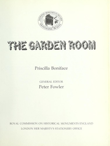 The garden room by Priscilla Boniface