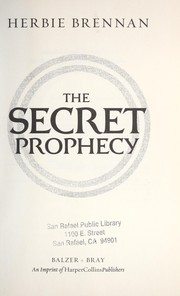 Cover of: The secret prophecy | Herbie Brennan