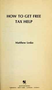 Cover of: How to Get Free Tax Help