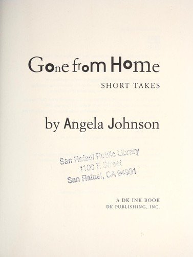Gone from home : short takes by