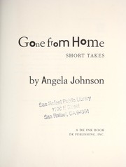 Cover of: Gone from home : short takes |