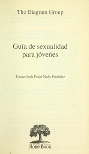 Cover of: Guía de sexualidad para jóvenes | Diagram Group., The Diagram Group