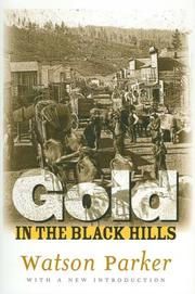Gold in the Black Hills by Watson Parker