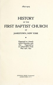 Cover of: History of the First Baptist Church of Jamestown, New York | George R. Butts