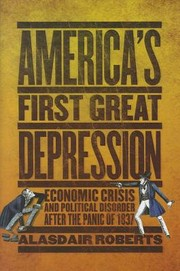 Cover of: America's First Great Depression