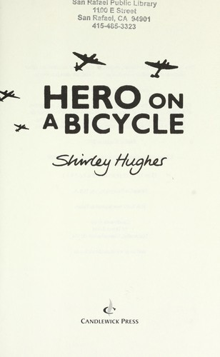 Hero on a bicycle by Hughes, Shirley