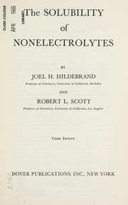 Solubility of non-electrolytes by Joel Henry Hildebrand