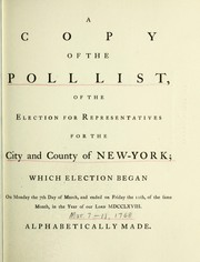 Cover of: A copy of the poll list, of the election for representatives for the city and county of New-York | New York (City)