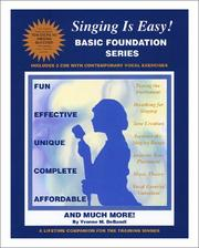 Cover of: Singing is Easy, Basic Foundation Series (Book & 2 CDs)