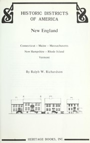Historic districts of America by Ralph W. Richardson