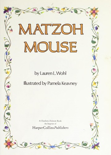 Matzoh Mouse by Lauren L. Wohl