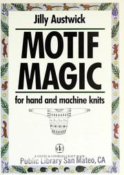 Cover of: Motif magic for hand and machine knits