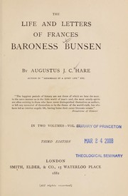 Cover of: The life and letters of Frances Baroness Bunsen
