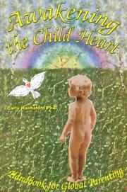 Cover of: Awakening the Child Heart | Carla Hannaford