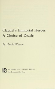 Cover of: Claudel's immortal heroes