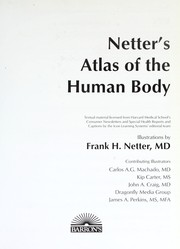 Cover of: Netter's atlas of the human body
