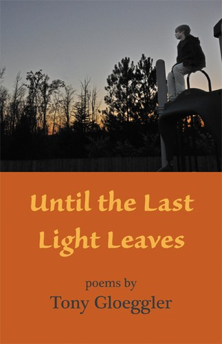 Until the Last Light Leaves by