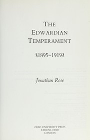 Cover of: The Edwardian temperament, 1895-1919 | Jonathan Rose