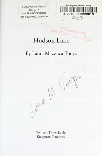 Hudson Lake by Laura Mazzuca Toops