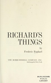 Cover of: Richard's things | Raphael, Frederic