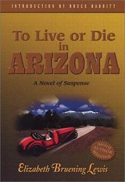 Cover of: To Live or Die in Arizona